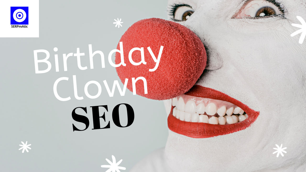 Birthday Clown SEO