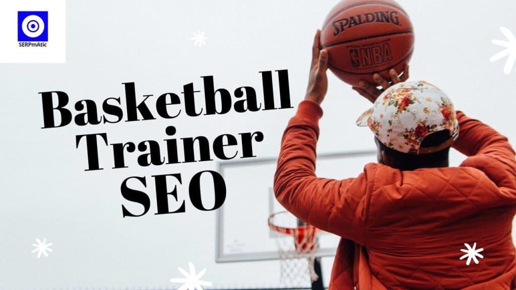 Basketball Trainer SEO