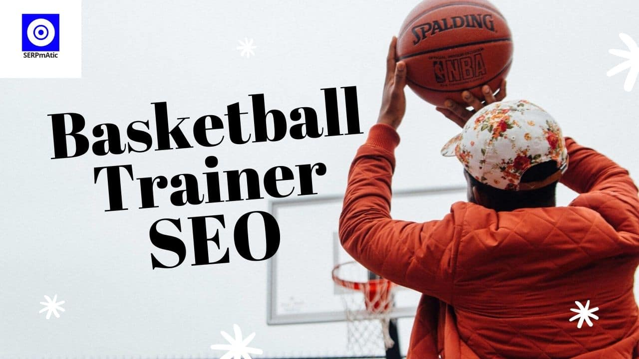 Basketball Trainer SEO