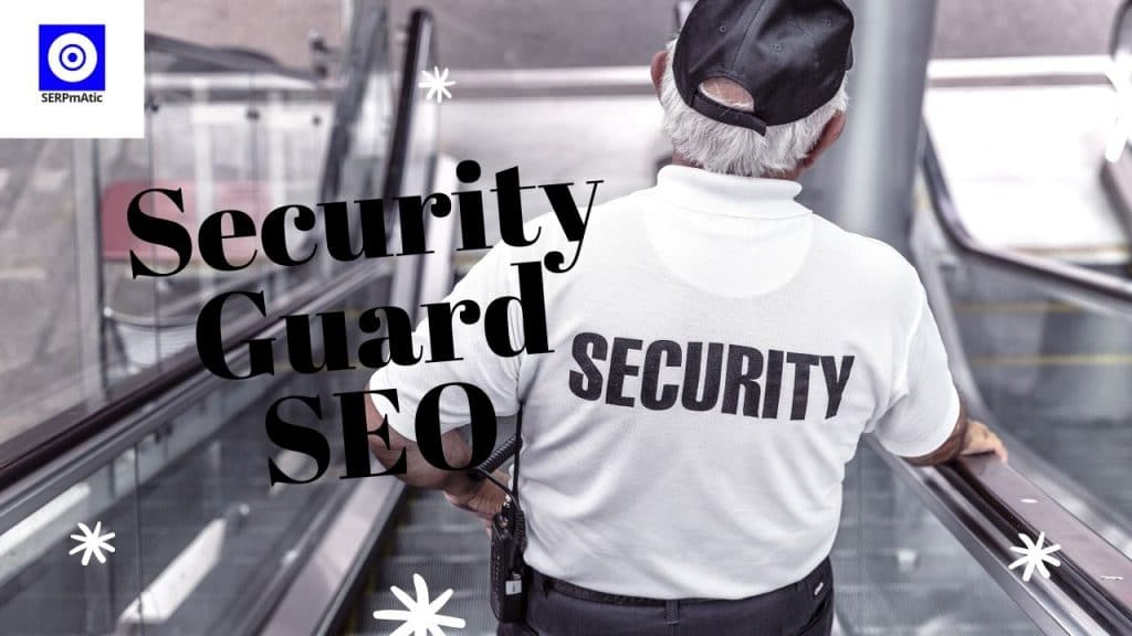Security Guard SEO