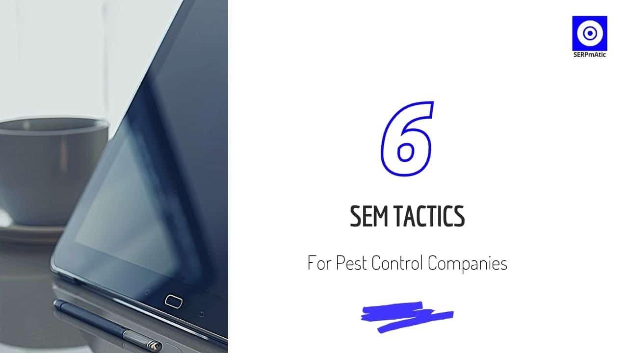 Pest Control SEM Tactics